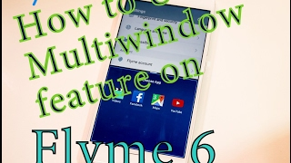 How to use Multiwindow feature on Flyme 6