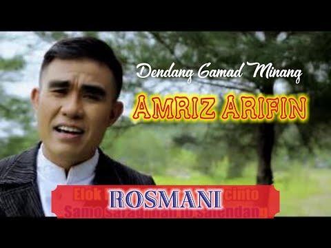 ROSMANI - AMRIZ ARIFIN ( GAMAD - LAGU MINANG )