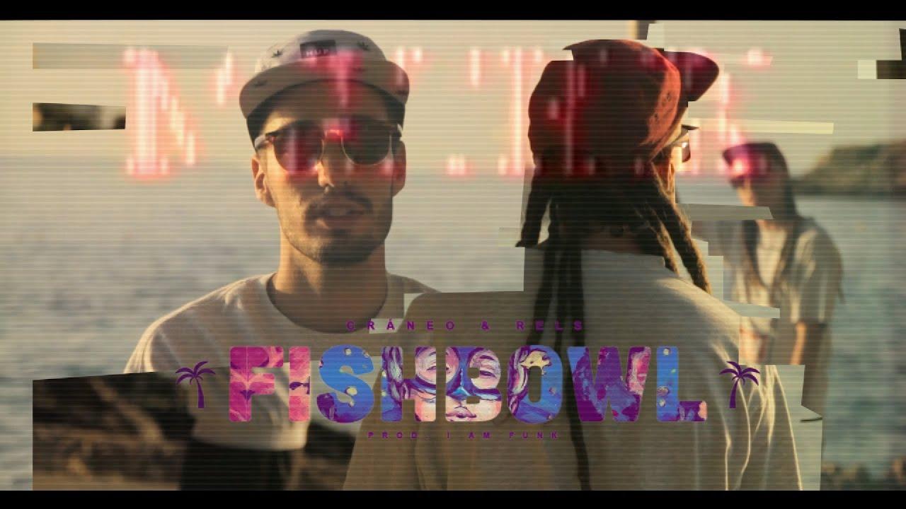 Download Cráneo x Rels B - FishBowl   Prod. I.M.Funk