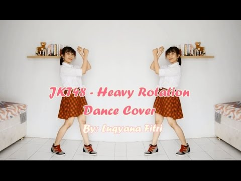 JKT48 - Heavy Rotation Dance Cover
