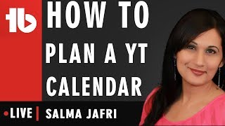 How to Create a YouTube Calendar Schedule - Hosted by Salma Jafri