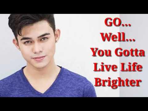 INIGO PASCUAL- Live Life Brighter Lyrics
