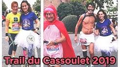 LE TRAIL DU CASSOULET 2019