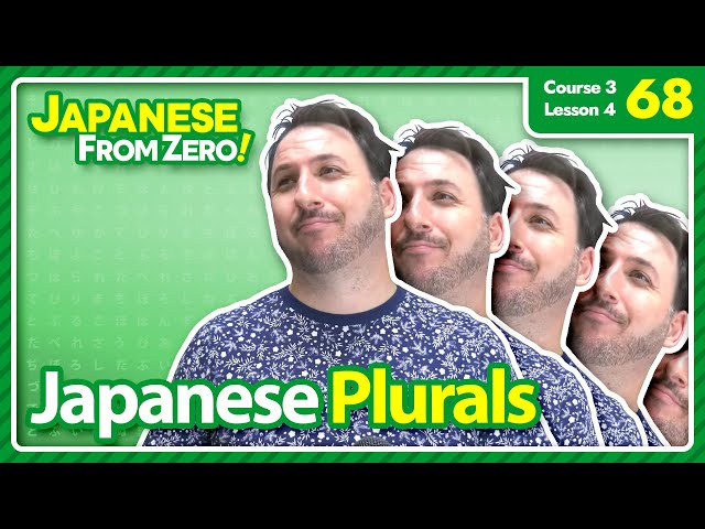 Japanese Plurals - Japanese From Zero! Video 68