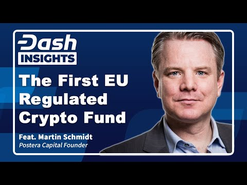 Dash Insights: Postera Capital – The First EU-Regulated Crypto Investment Fund