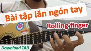 Bài tập kỹ thuật lăn ngón tay Rolling Finger | Học đàn guitar | Học guitar online | Học solo guitar