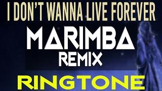 I Don't Wanna Live Forever (Marimba Ringtone) iPhone Ringtone - Zayn, Taylor Swift