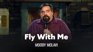 Come Fly With Me. Moody Molavi