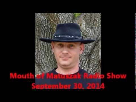 podcast mouth of matuszak radio show 10 1 14 seg 3