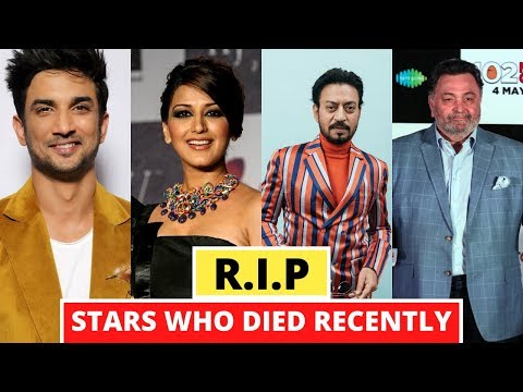 Bollywood Stars Who Died Recently - Sushant Singh Rajput - Sonali Bendre - Irfan khan -Rishi Kapoor