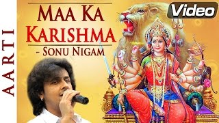 Maa Ka Karishma - Popular Sonu Nigam Bhakti Songs Hindi | Navratri Special Durga Songs