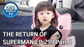 The Return of Superman | 슈퍼맨이 돌아왔다 - Ep.299 Part. 1 [ENG/IND/2019.10.20]