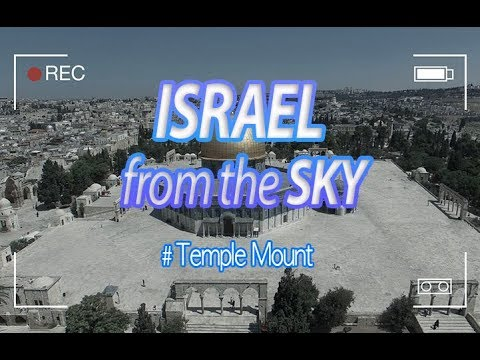 [Brad TV] Israel From the Sky - Temple Mount [4K UHD]