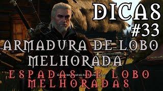 The Witcher 3: Wild Hunt - Armadura de Lobo Melhorada/Espadas de Lobo Melhoradas - Dicas #33