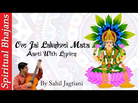 om-jai-lakshmi-mata-aarti-with-lyrics-in-english-||-mahalaxmi---om-jai-laxmi-mata-by-sahil-jagtiani