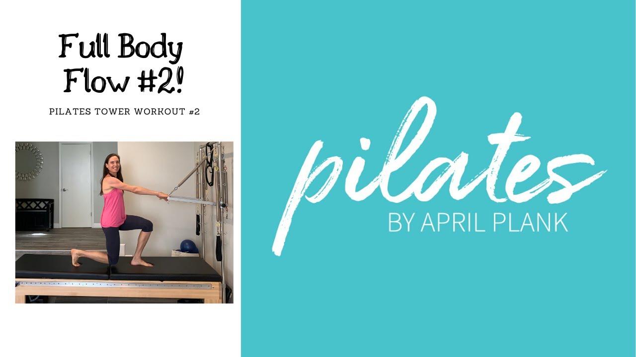 Full Body Flow #2 - Pilates Tower Workout #2