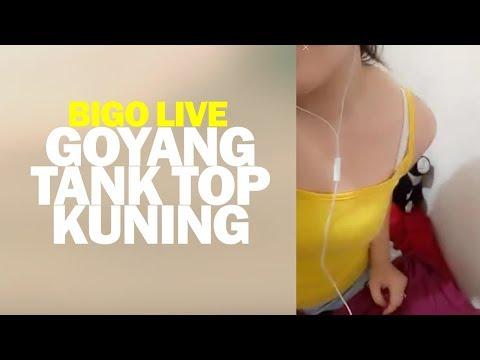 Goyang Gadis Tank Top Kuning Bigo Live