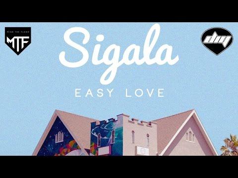 Sigala - Easy Love (Lyric Video)