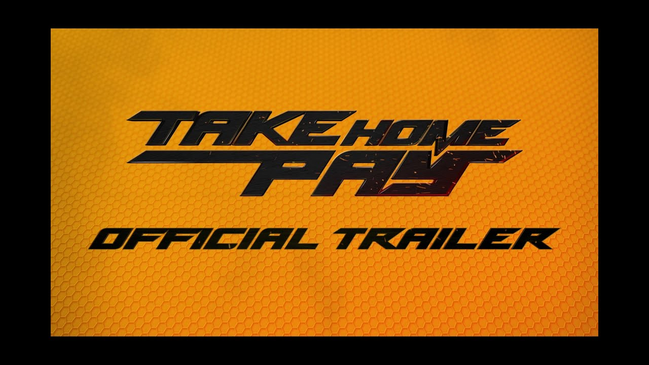 Take Home Pay - Official Trailer