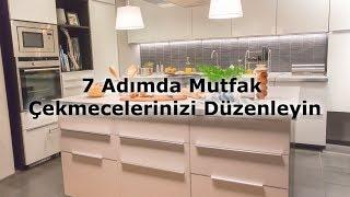7 Adımda Mutfak Çekmecelerinizi Düzenleyin