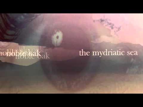 Noble Oak - The Mydriatic Sea