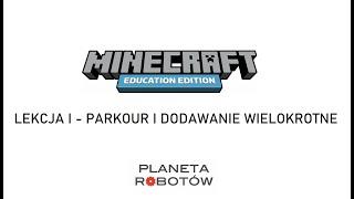 Lekcja 1 Minecraft -  Parkour i Dodawanie Wielokrotne