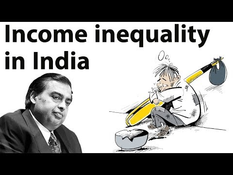 Income Inequality in India, Widening gap between rich & poor - Current Affairs 2018
