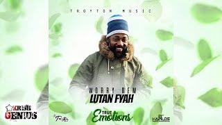 Lutan Fyah Worry Dem True Emotions Riddim July 2017.mp3