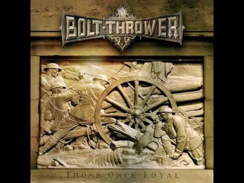 Bolt Thrower - Those Once Loyal (Full Album)