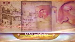 Ik Fakir Vadda Mastana | Jukebox | Shabad Kirtan Gurbani | Daler Mehndi