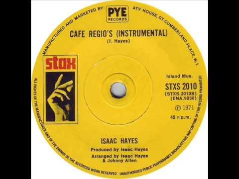 Isaac Hayes - Cafe Regio´s (INSTRUMENTAL 1971)