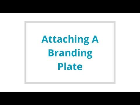 Attaching a Branding Plate