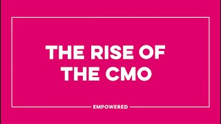 Rise of the CMO