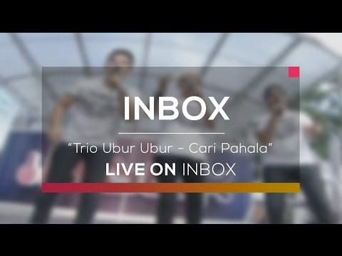 Trio Ubur Ubur - Cari Pahala (Live on Inbox)