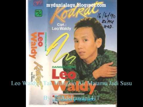 Leo Waldy - Tak Mungkin Air Matamu Jadi Susu