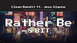 Clean Bandit - Rather Be ft. Jess Glynne (8 Bit Cover)