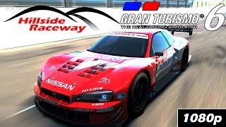 Gran Turismo 6 [FullHD][60fps] - HILLSIDE RACEWAY Gameplay