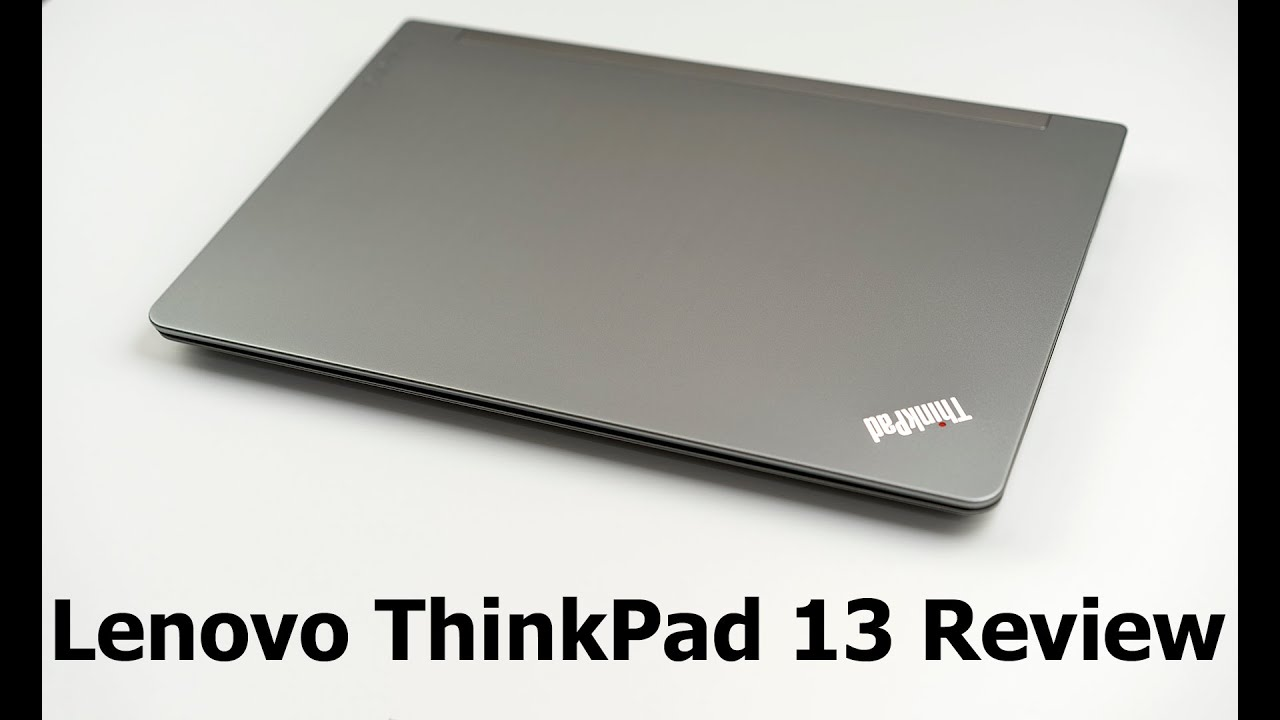 lenovo thinkpad 13 review youtube. Black Bedroom Furniture Sets. Home Design Ideas