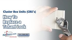 Mailboxes.com | How to Replace a Tenant Lock for Cluster Box Unit Mailboxes