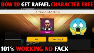 HOW TO GET FREE RAFAEL CHARACTER IN FREE FIRE FREE 101℅ WORKING