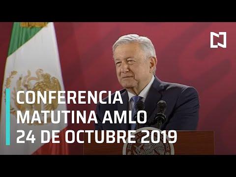Conferencia matutina AMLO - Jueves 24 de octubre 2019