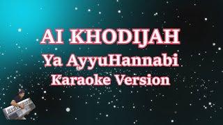 Download Mp3 Ya Ayyuhannabi - Ai Khodijah  Karaoke Lirik Tanpa Vocal