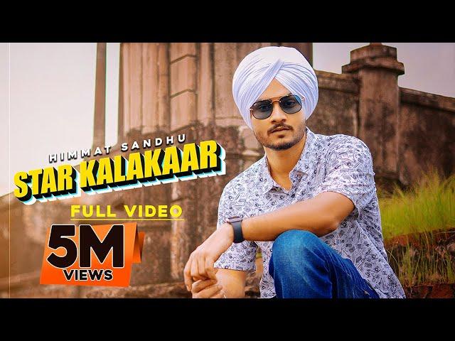 Star Kalakaar : Himmat Sandhu (Official Video) Laddi Gill | Latest Song 2019