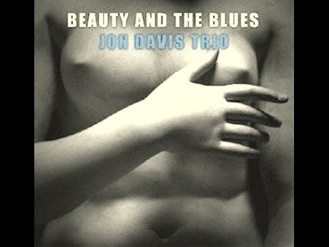 Jon Davis Trio - Beautiful Love