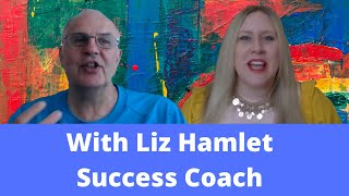 Conversation with Liz Hamlet - Success coach, speaker and host