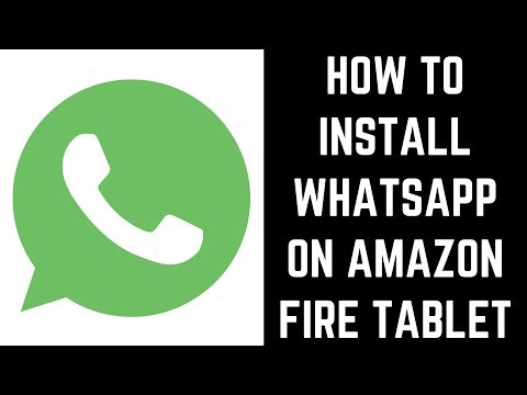 how-to-install-whatsapp-on-amazon-fire-tablet