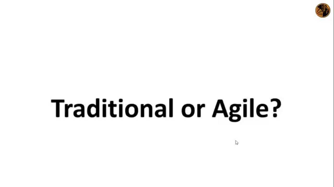Traditional vs agile project management traditional vs for Agile project management vs traditional project management
