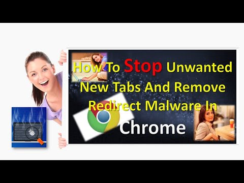 How To Stop Unwanted New Tabs And Remove Redirect Malware In Chrome