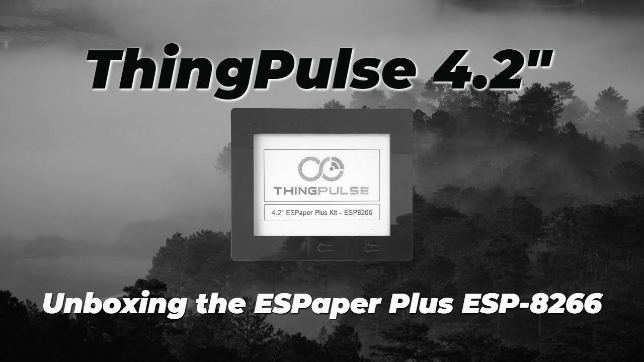 Thingpulse Unboxing - E-Paper ESP8266 Device