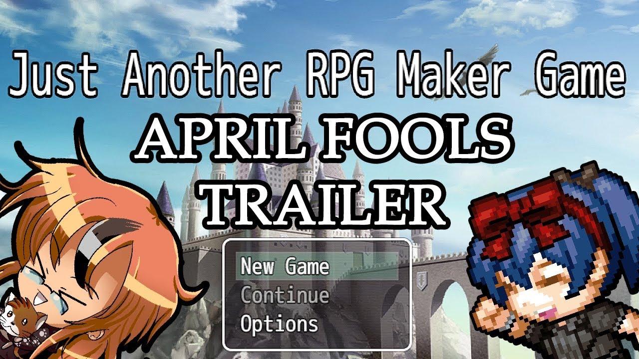 JUST ANOTHER RPG MAKER GAME TRAILER (APRIL FOOLS)